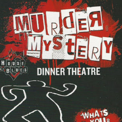 House of Blues Murder Theatre